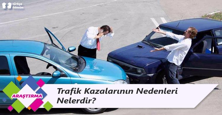 Trafik Kazalarının Nedenleri Nelerdir?