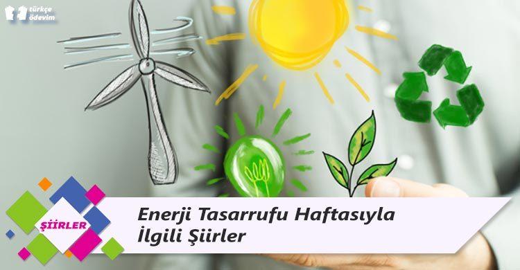 Enerji Tasarrufu Haftasıyla İlgili Şiirler