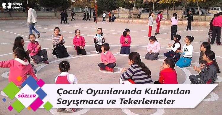 Çocuk Oyunlarında Kullanılan Sayışmaca ve Tekerlemeler