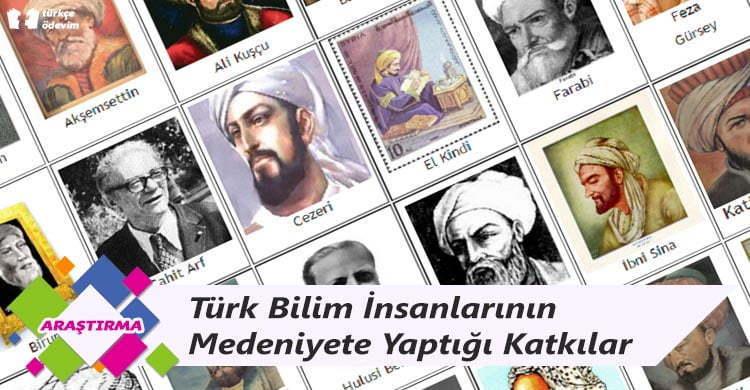 Türk Bilim İnsanlarının Medeniyete Yaptığı Katkılar