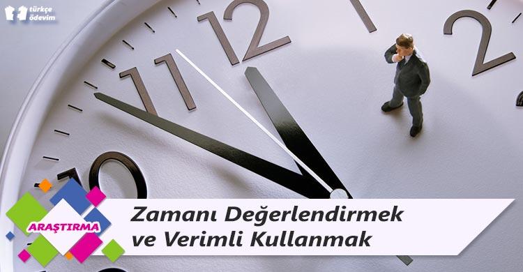 Zamanı Değerlendirmek ve Verimli Kullanmak