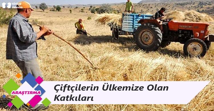 Çiftçilerin Ülkemize Olan Katkıları