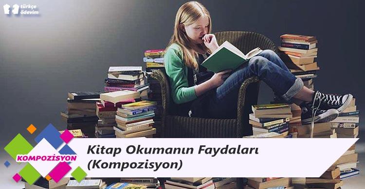 Kitap Okumanın Faydaları - Kompozisyon