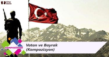 Vatan ve Bayrak - Kompozisyon