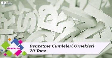 Benzetme Cümleleri Örnekleri - 20 Tane