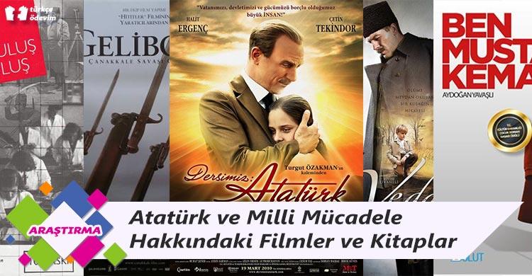 Atatürk ve Milli Mücadele Hakkındaki Filmler ve Kitaplar