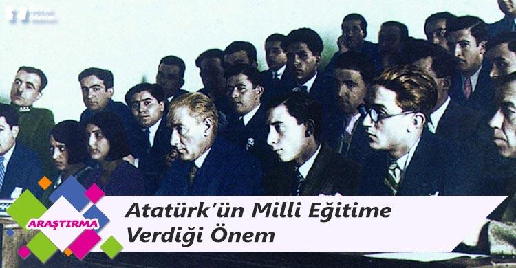 Atatürk'ün Milli Eğitime Verdiği Önem, Milli Eğitim Konusundaki Görüşleri