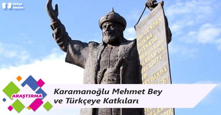 Karamanoğlu Mehmet Bey ve Türkçeye Katkıları