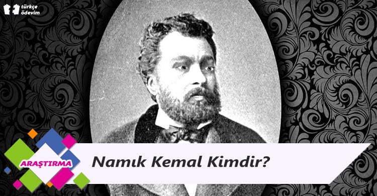 Namık Kemal Kimdir?