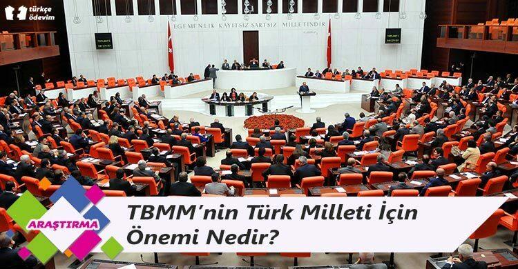 TBMM'nin Türk Milleti İçin Önemi Nedir?