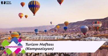 Turizm Haftası – Kompozisyon