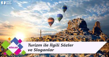 Turizm ile İlgili Sözler ve Sloganlar