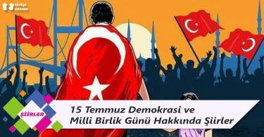 15 Temmuz Demokrasi ve Milli Birlik Günü Hakkında Şiirler