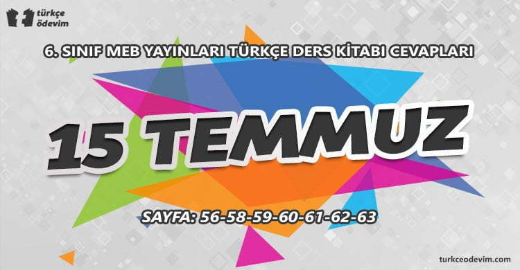 15 Temmuz Metni Cevapları - 6. Sınıf Türkçe MEB Yayınları