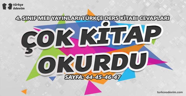 Çok Kitap Okurdu Metni Cevapları - 4. Sınıf Türkçe MEB Yayınları