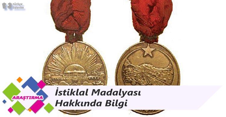 İstiklal Madalyası Hakkında Bilgi