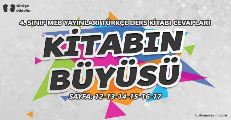 Kitabın Büyüsü Metni Cevapları - 4. Sınıf Türkçe MEB Yayınları