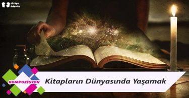 Kitapların Dünyasında Yaşamak