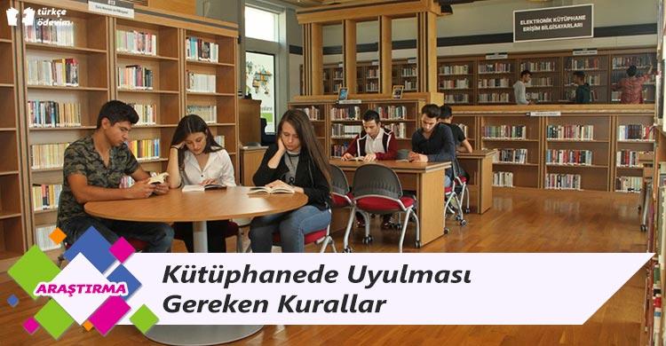 Kütüphanede Uyulması Gereken Kurallar