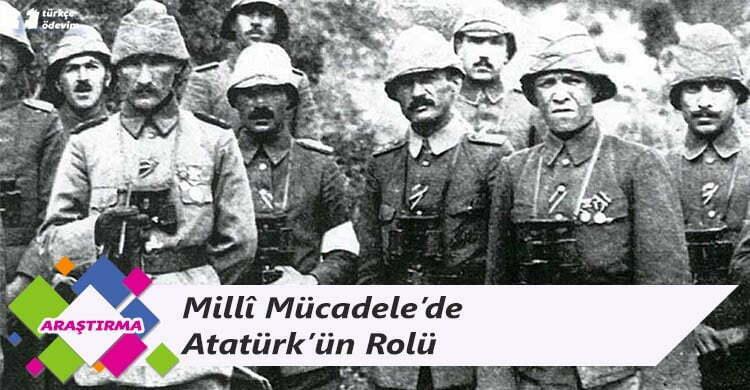 Millî Mücadele'de Atatürk'ün Rolü