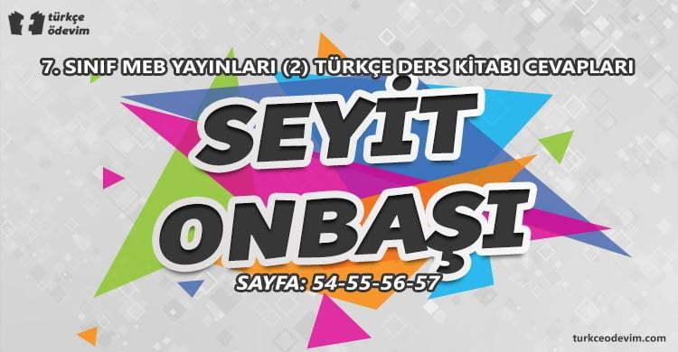 Seyit Onbaşı İzleme Metni Cevapları - 7. Sınıf Türkçe MEB Yayınları (2)