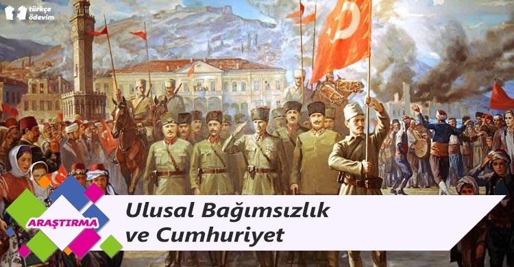 Ulusal Bağımsızlık ve Cumhuriyet