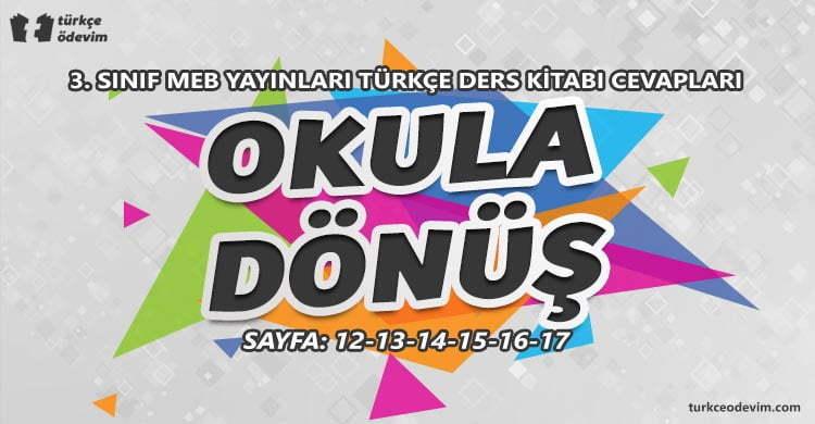 Okula Dönüş Metni Cevapları – 3. Sınıf Türkçe MEB Yayınları