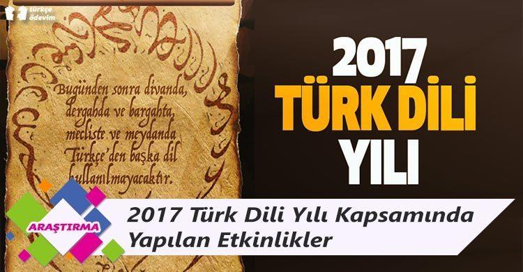 2017 Türk Dili Yılı Kapsamında Yapılan Etkinlikler