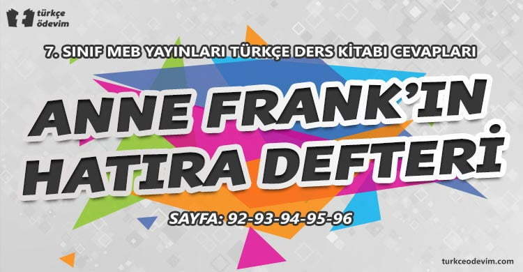 Anne Frank'ın Hatıra Defteri Dinleme Metni Cevapları - 7. Sınıf Türkçe MEB Yayınları