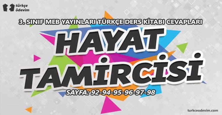 Hayat Tamircisi Metni Cevapları - 3. Sınıf MEB Yayınları