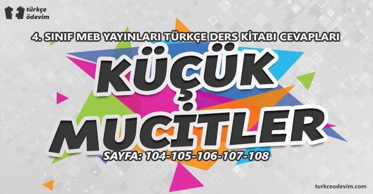Küçük Mucitler Metni Cevapları - 4. Sınıf Türkçe MEB Yayınları