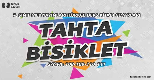 Tahta Bisiklet Metni Cevapları - 7. Sınıf Türkçe MEB Yayınları