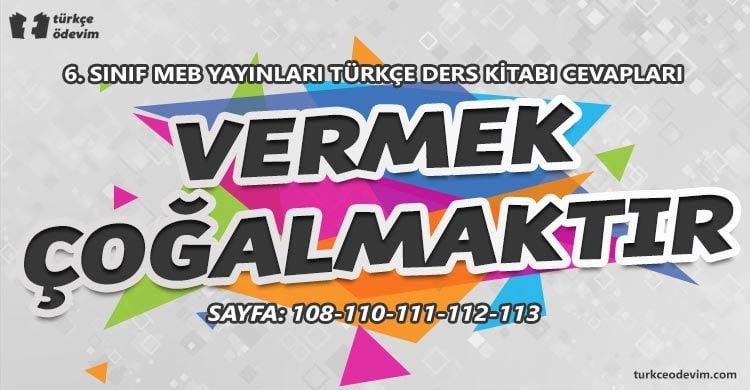 Vermek Çoğalmaktır Metni Cevapları - 6. Sınıf Türkçe MEB Yayınları