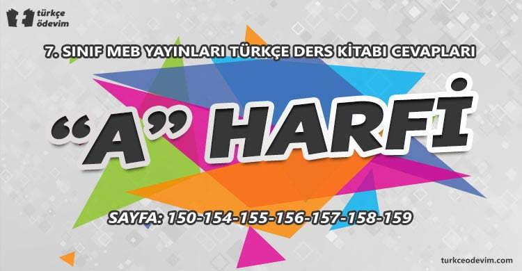 A Harfi Metni Cevapları - 7. Sınıf Türkçe MEB Yayınları (1)