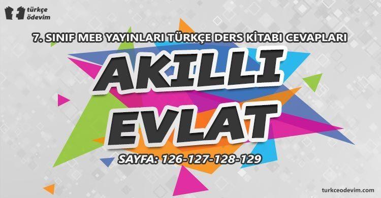 Akıllı Evlat Dinleme Metni Cevapları - 7. Sınıf Türkçe MEB Yayınları (1)