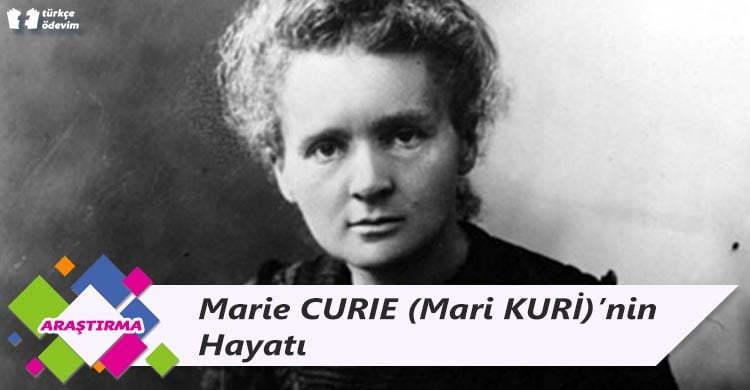 Marie CURIE (Mari KURİ)'nin Hayatı
