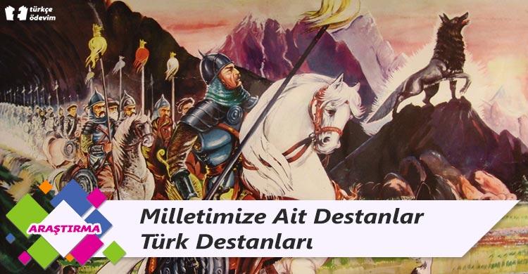 Milletimize Ait Destanlar - Türk Destanları
