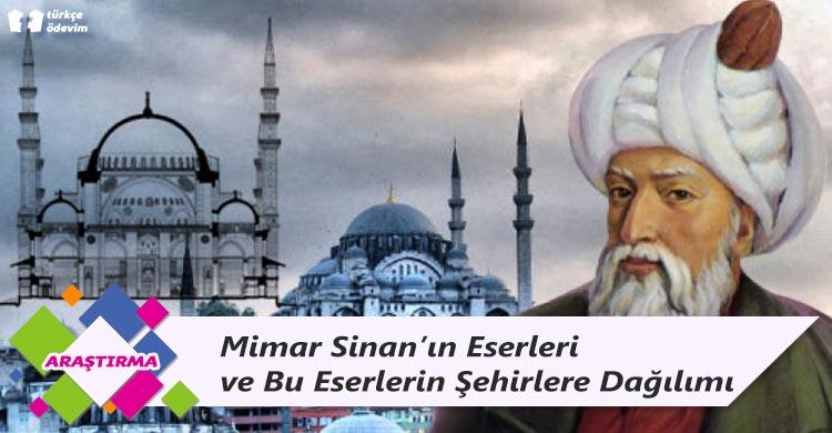 Mimar Sinan'ın Eserleri ve Bu Eserlerin Şehirlere Dağılımı