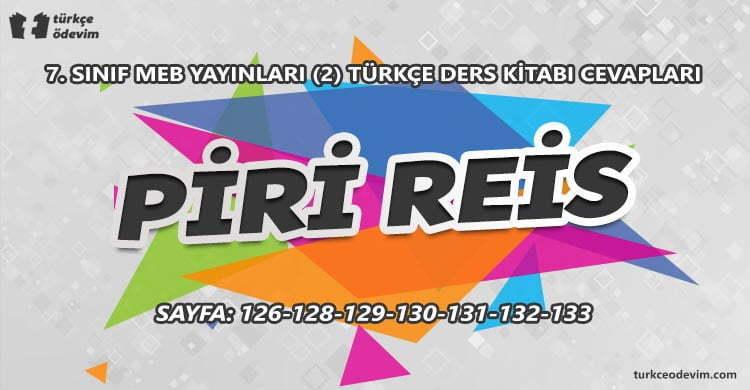 Piri Reis Metni Cevapları - 7. sınıf Türkçe MEB Yayınları (2)