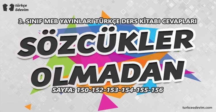 Sözcükler Olmadan Metni Cevapları - 3. Sınıf Türkçe MEB Yayınları