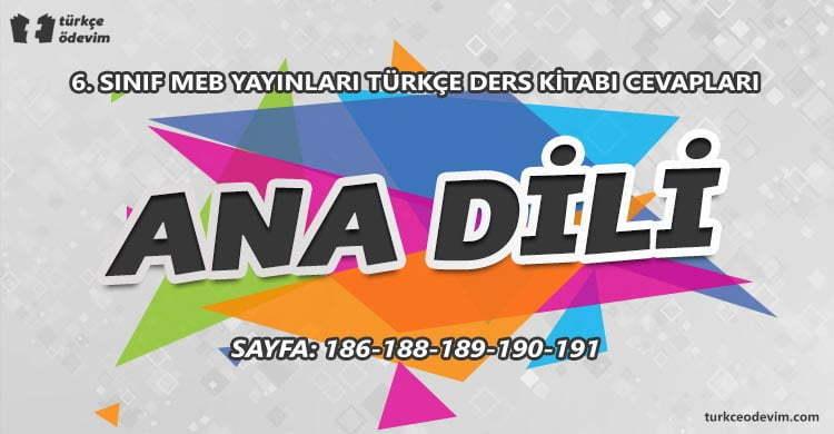 Ana Dili Metni Cevapları - 6. Sınıf Türkçe MEB Yayınları
