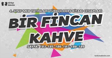 Bir Fincan Kahve Metni Cevapları - 4. Sınıf Türkçe MEB Yayınları