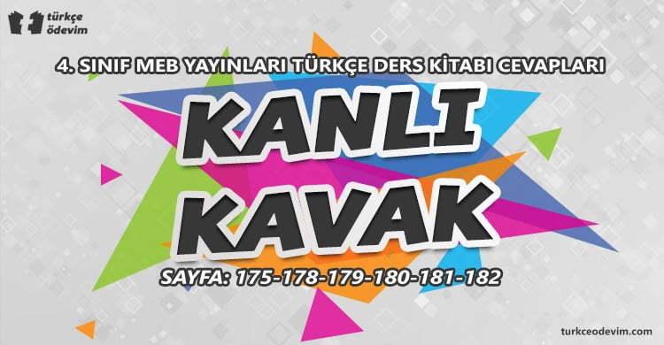 Kanlı Kavak Metni Cevapları - 4. Sınıf Türkçe MEB Yayınları