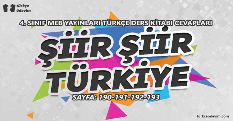Şiir Şiir Türkiye İzleme Metni Cevapları - 4. Sınıf Türkçe MEB Yayınları