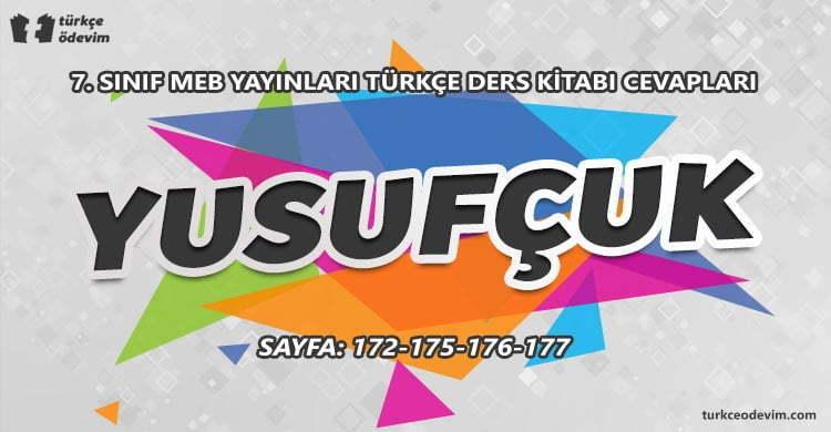 Yusufçuk Metni Cevapları - 7. Sınıf Türkçe MEB Yayınları