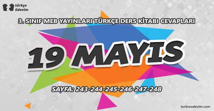 19 Mayıs Metni Cevapları - 3. Sınıf Türkçe MEB Yayınları