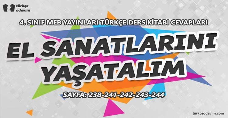 El Sanatlarını Yaşatalım Metni Cevapları - 4. Sınıf Türkçe MEB Yayınları