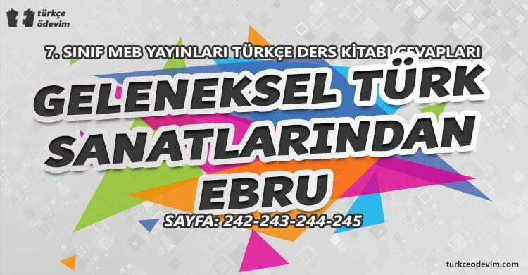 Geleneksel Türk Sanatlarından Ebru Metni Cevapları - 7. Sınıf Türkçe MEB Yayınları