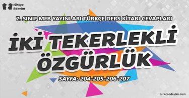 İki Tekerlekli Özgürlük Metni Cevapları - 7. Sınıf Türkçe MEB Yayınları