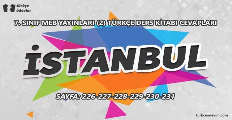 İstanbul Metni Cevapları - 7. Sınıf Türkçe MEB Yayınları (2)